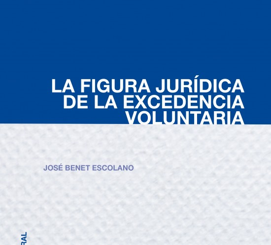 Libro de Derecho del trabajo. La Figura Jurídica de la Excedencia Voluntaria